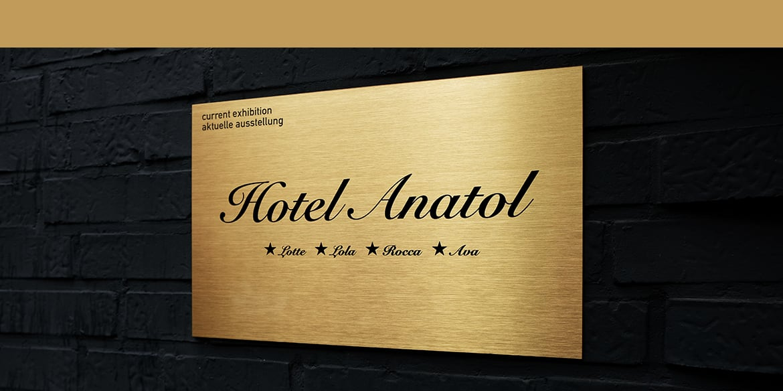 Hotel Anatol - current exhibition - aktuelle ausstellung